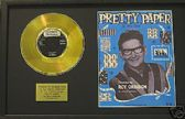 "ROY ORBISON  -  7""Gold Disc &song sheet   PRETTY PAPER"